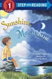 img - for Sunshine, Moonshine (Step-Into-Reading, Step 1) book / textbook / text book