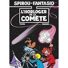 Spirou et Fantasio 36 Horloger de la comète