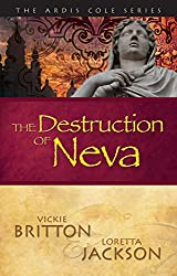The Destruction of Neva (The Ardis Cole Series Book 5)
