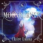 Moonburner | Claire Luana