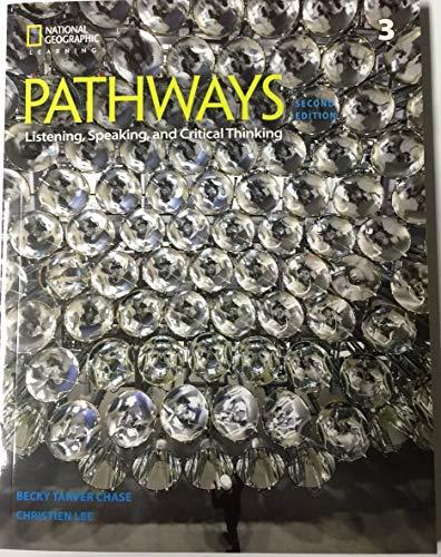 Pathways: Listening, Speaking, and Critical Thinking 3 Student Book/Online Workbook