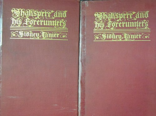 - Shakespere and His Forerunners by Sidney Lanier - Volume I and Volume II (1902) Hard Cover