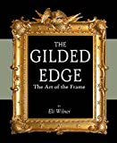 The Gilded Edge: The Art of the Frame