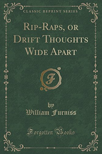 rip-raps-or-drift-thoughts-wide-apart-classic-reprint
