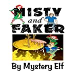 Misty and Faker |  Mystery Elf