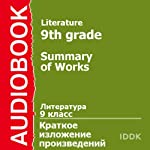 Literature for 9th Grade: Summary of Works [Russian Edition] | Alexander Shukshin,Leo Tolstoy,Ivan Turgenev,Vasily Bunin