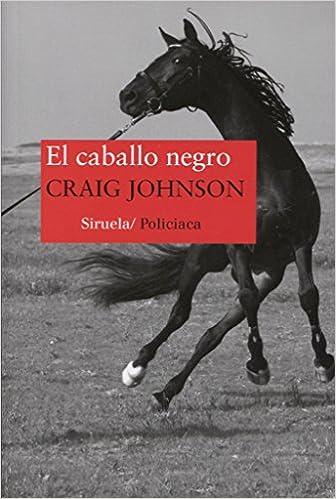 El Caballo Negro (Nuevos Tiempos): Amazon.es: Craig Johnson, María Porras Sánchez: Libros
