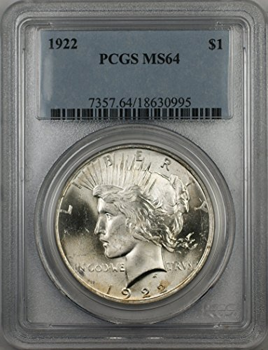 1922 Peace Silver Dollar Coin $1 PCGS MS-64 Better Quality (2N)
