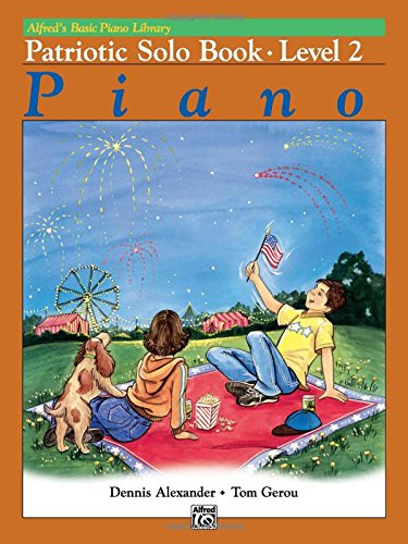 Download Alfred's Basic Piano Library Patriotic Solo Book, Bk 2 ebook