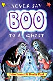 Never Say Boo to a Ghost, , 0192763105