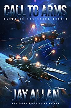 Call to Arms (Blood on the Stars Book 2) by [Allan, Jay]
