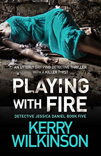 Playing with Fire (Detective Jessica Daniel)