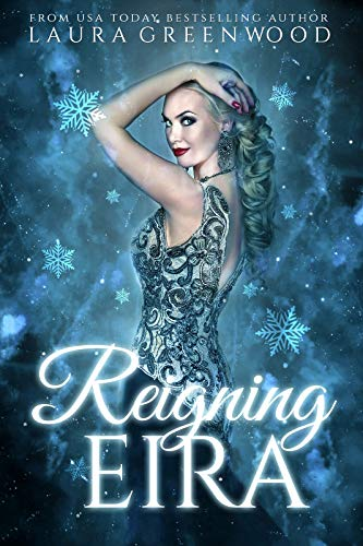 Reigning Eira Laura Greenwood Fated Seasons Winter reverse harem books