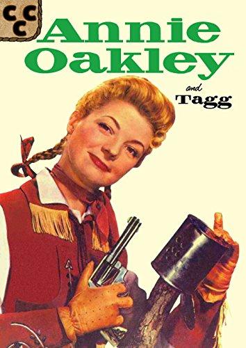 Annie Oakley and Tagg 4 (Annie Oakley - Price Oakleys