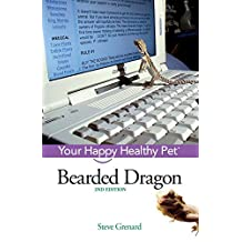 Bearded Dragon: Your Happy Healthy Pet