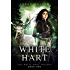 White Hart (White Hart Series Book 1)