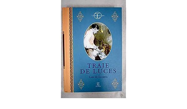 Traje de luces (La Tauromaquia) (Spanish Edition): Luis de ...