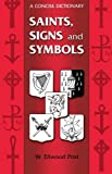 img - for Saints, Signs and Symbols by W. Ellwood Post (1975-01-01) book / textbook / text book