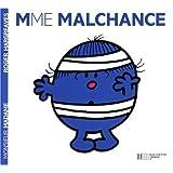 Madame Malchance