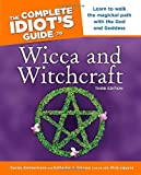 Wicca and Witchcraft - The Complete Idiot's Guide, Denise Zimmermann and Katherine A. Gleason, 1592575331