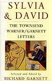 Sylvia and David, Sylvia Townsend Warner, David Garnett, Richard Garnett, 1856193411