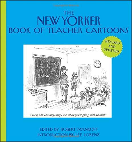 (The New Yorker Book of Teacher)