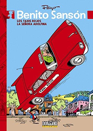Descargar Libro Benito Sanson. Los Taxis Rojos. La Señora Adolfina Pierre (peyo) Culliford