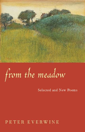 Amazon from the meadow selected and new poems pitt poetry from the meadow selected and new poems pitt poetry series by everwine fandeluxe Image collections
