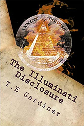 Ilmaiset ja ladattavat kirjat The Illuminati Disclosure: An insider's guide into the illuminati Suomeksi PDF