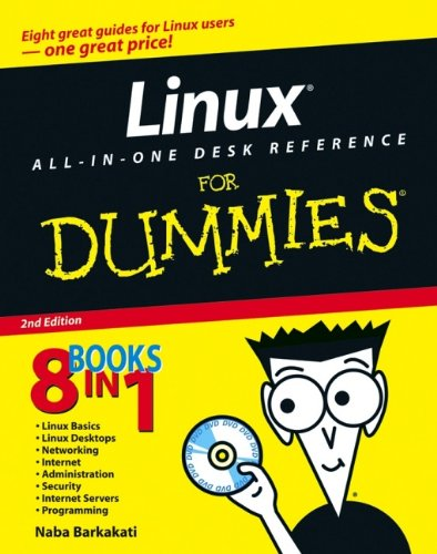 Linux All-in-One Desk Reference For Dummies (For Dummies (Computer/Tech))