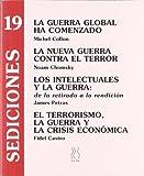 img - for La Guerra Global Ha Comenzado book / textbook / text book