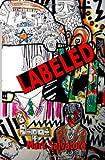 Labeled, Mark Salvatore, 1456340905