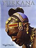 img - for Turkana: Nomads of the Jade Sea book / textbook / text book