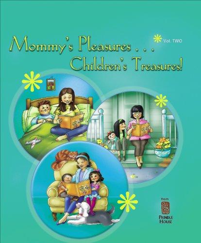 Mommy's Pleasures, Children's Treasures VOL 2