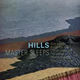 Master Sleeps by Hills (2014-10-21)