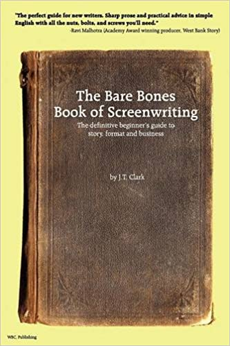 Amazon the bare bones book of screenwriting the definitive the bare bones book of screenwriting the definitive beginners guide to story format and business fandeluxe Gallery