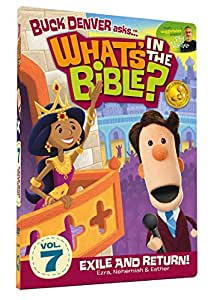 Buck Denver Asks: What's in the Bible? Volume Seven - Exile and Return!
