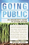 img - for Going Public: An Organizer's Guide to Citizen Action book / textbook / text book