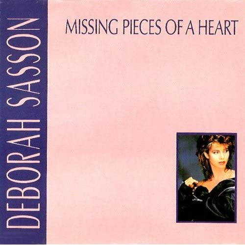 Missing Pieces Of A Heart Radio Edit By Deborah Sasson border=