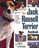 Jack Russell Terrier Handbook, The (Barron's Pet Handbooks)