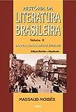 Historia da Literatura Brasileira: Do Realismo a Belle epoque - Vol.2 - Colecao Historia da Literatura Brasileira