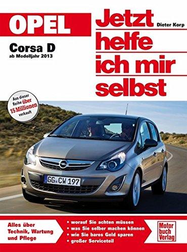 Opel Corsa D ab 2013: Amazon.es: Dieter Korp: Libros en idiomas extranjeros