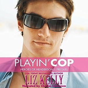Playin' Cop Audiobook