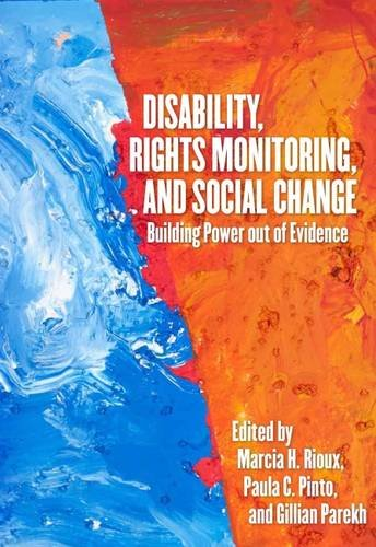 Disability, Rights Monitoring, and Social Change: Building Power Out of Evidence pdf epub