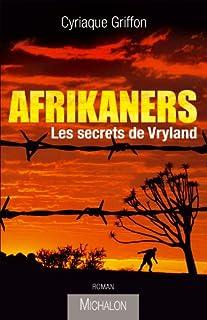 Afrikaners : les secrets de Vryland