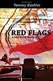 Red Flags (Kate Reilly Mysteries)