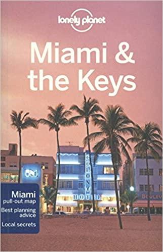 ?EXCLUSIVE? Lonely Planet Miami & The Keys (Travel Guide). proximos ICAIB viajes Browse midway problems Delayed Titulo
