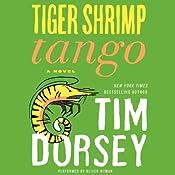 Tiger Shrimp Tango : A Novel | Tim Dorsey