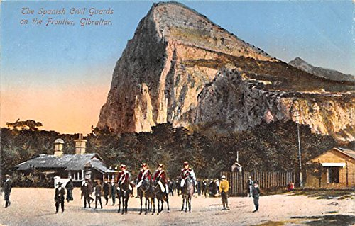 Spanish Civil Guards on the Frontier Gibraltar Postcard