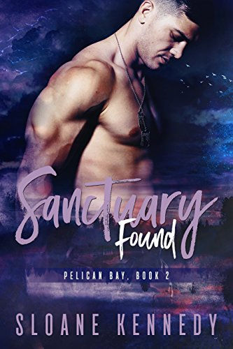 Sanctuary Found (Pelican Bay, Book 2)